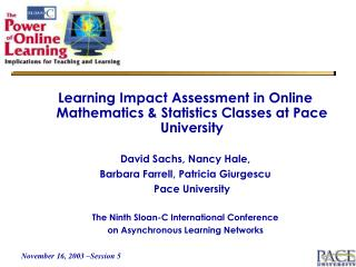 Learning Impact Assessment in Online Mathematics & Statistics Classes at Pace University