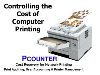 Controlling the Cost of Computer Printing