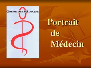 Portrait de M�decin
