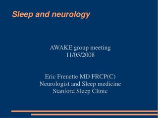 Sleep and neurology