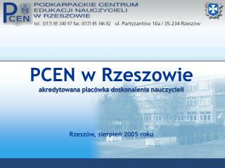 PCEN w Rzeszowie akredytowana placówka doskonalenia nauczycieli