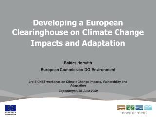 Developing a European Clearinghouse on Climate Change Impacts and Adaptation