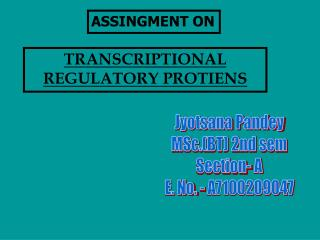 TRANSCRIPTIONAL    REGULATORY PROTIENS