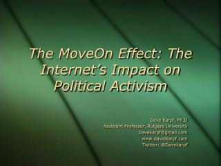 The MoveOn Effect: The Internet's Impact on Political Activism