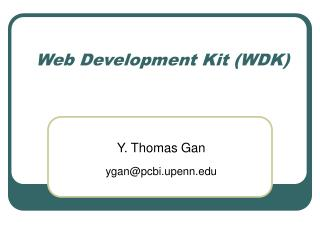 Web Development Kit (WDK)