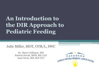 An Introduction to the DIR Approach to  Pediatric Feeding