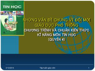 NHNG VN   CHUNG V  I MI  GI O DC PH TH NG CHUONG TR NH V  CHUN KIN THC  KI NANG M N TIN HC  QUYN 4