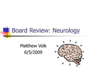 Board Review: Neurology