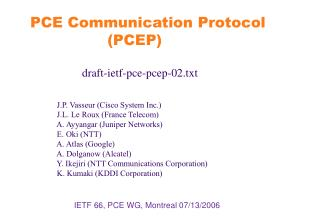 IETF 66, PCE WG, Montreal 07/13/2006
