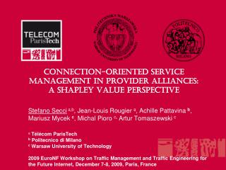 Connection-oriented Service Management in Provider Alliances:  a Shapley Value Perspective