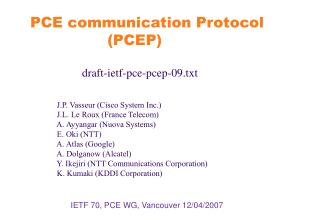 IETF 70, PCE WG, Vancouver 12/04/2007