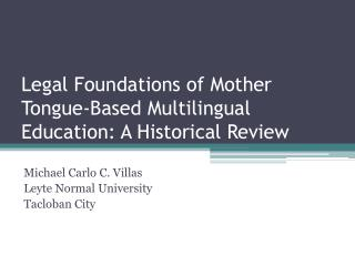 Legal Foundations of Mother Tongue-Based Multilingual Education: A Historical Review