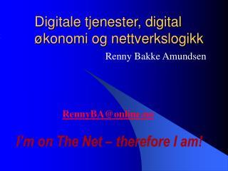 Digitale tjenester, digital økonomi og nettverkslogikk