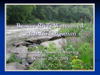 Beaver River Watershed  PCB Investigation