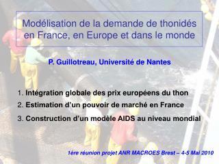 Modélisation de la demande de thonidés en France, en Europe et dans le monde
