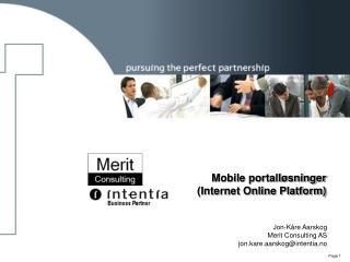 Mobile portalløsninger (Internet Online Platform)