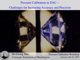 Pressure Calibration in DAC --  Challenges for Increasing Accuracy and Precision