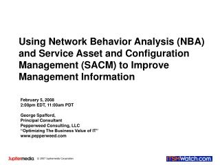 Using Network Behavior Analysis NBA and Service Asset and Configuration Management SACM to Improve Management Informatio