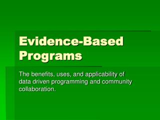 Evidence-Based Programs