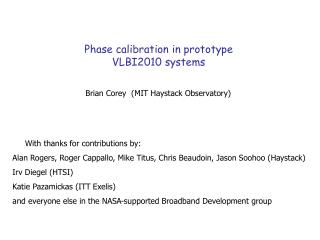 Phase calibration in prototype VLBI2010 systems