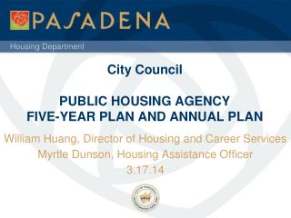 City Council PUBLIC HOUSING AGENCY FIVE-YEAR PLAN AND ANNUAL PLAN