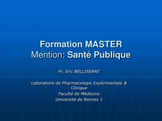 Formation MASTER Mention:  Sant� Publique