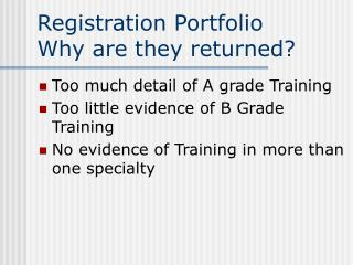 Registration Portfolio Why are they returned?