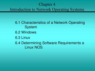 Chapter 4  Introduction to Network Operating Systems