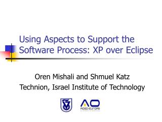 Using Aspects to Support the Software Process: XP over Eclipse