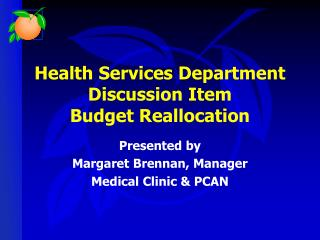 Health Services Department Discussion Item Budget Reallocation