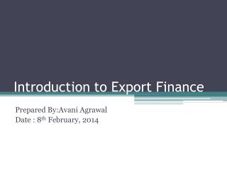 Introduction to Export Finance