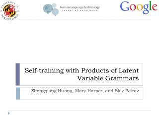 Self-training with Products of Latent Variable Grammars
