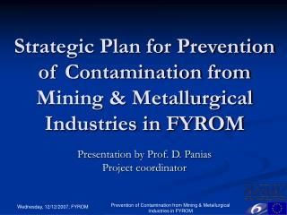 Strategic Plan for Prevention of Contamination from Mining & Metallurgical Industries in FYROM