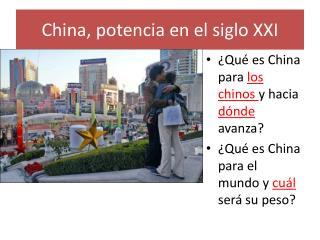 China, potencia en el siglo XXI