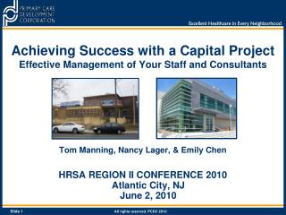 Achieving Success with a Capital Project Effective Management of Your Staff and Consultants