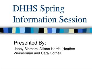DHHS Spring Information Session
