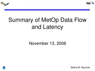 Summary of MetOp Data Flow and Latency