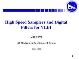High Speed Samplers and Digital Filters for VLBI