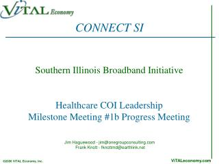Southern Illinois Broadband Initiative Healthcare COI Leadership