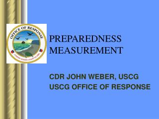 PREPAREDNESS  MEASUREMENT