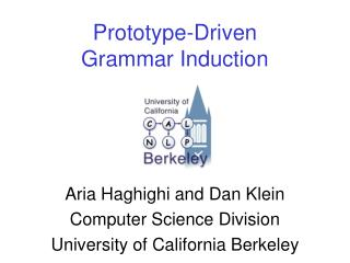 Prototype-Driven  Grammar Induction