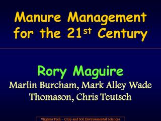 Manure Management for the 21 st  Century