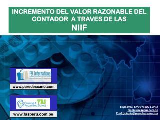 INCREMENTO DEL VALOR RAZONABLE DEL CONTADOR  A TRAVES DE LAS  NIIF