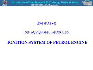 ,[XG GAZ v  5[8M, V[gHLGGL .uGLXG ;L:8D   IGNITION SYSTEM OF PETROL ENGINE