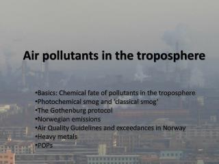 Air pollutants in the troposphere