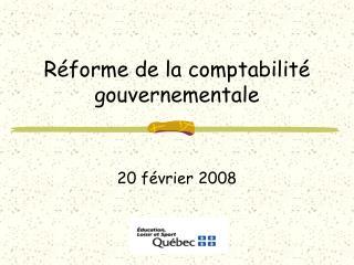 Réforme de la comptabilité gouvernementale