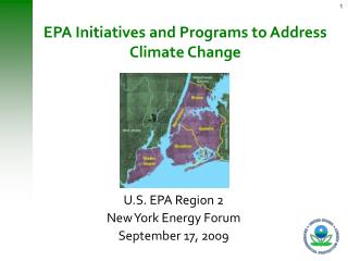 EPA Initiatives and Programs to Address Climate Change