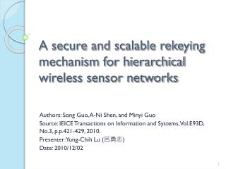 A secure and scalable rekeying mechanism for hierarchical wireless sensor networks