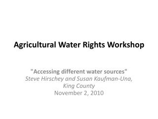 Agricultural Water Rights Workshop