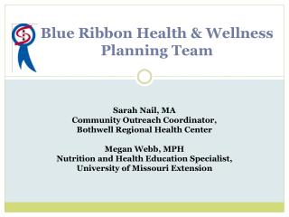 Blue Ribbon Health & Wellness Planning Team